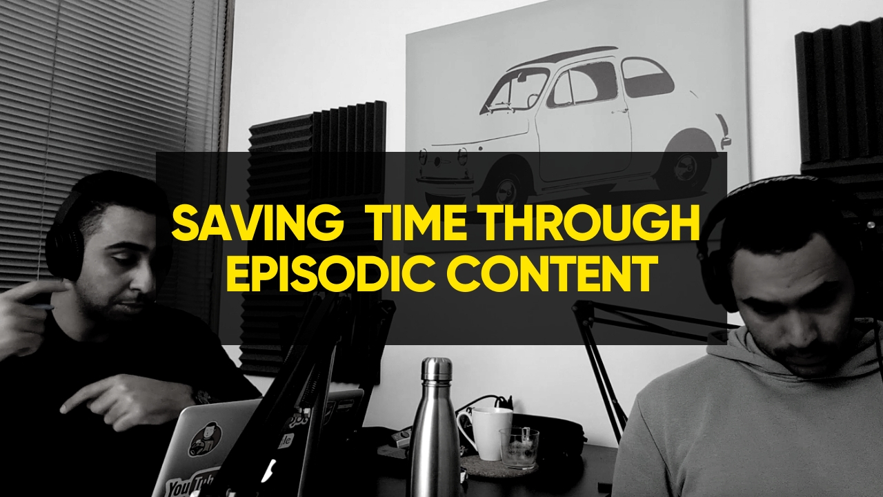 Saving time on content creation by creating episodic content