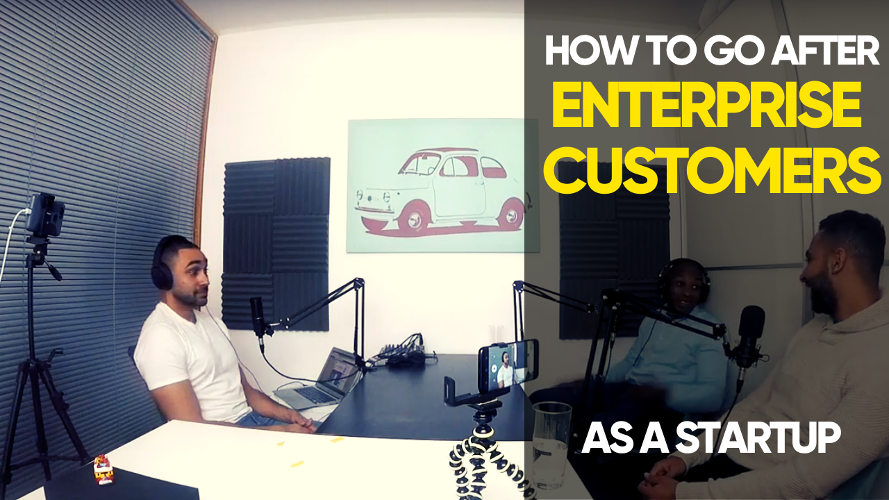 how-to-go-after-enterprise-customers-as-a-startup