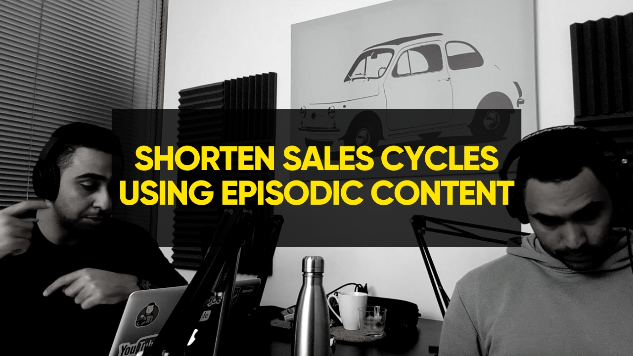 how-to-shorten-sales-cycles-using-episodic-content
